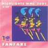 HIGHLIGHTS WMC 2001, Fanfare
