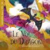 Le Vol du Dragon